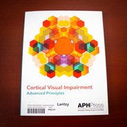 Photo of the cover of Cortical Visual Impairment: Advanced Principles