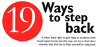 Image shows the top of a poster with the title 19 Ways to Step Back
